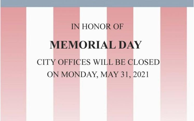 Office Closed Memorial Day 2021